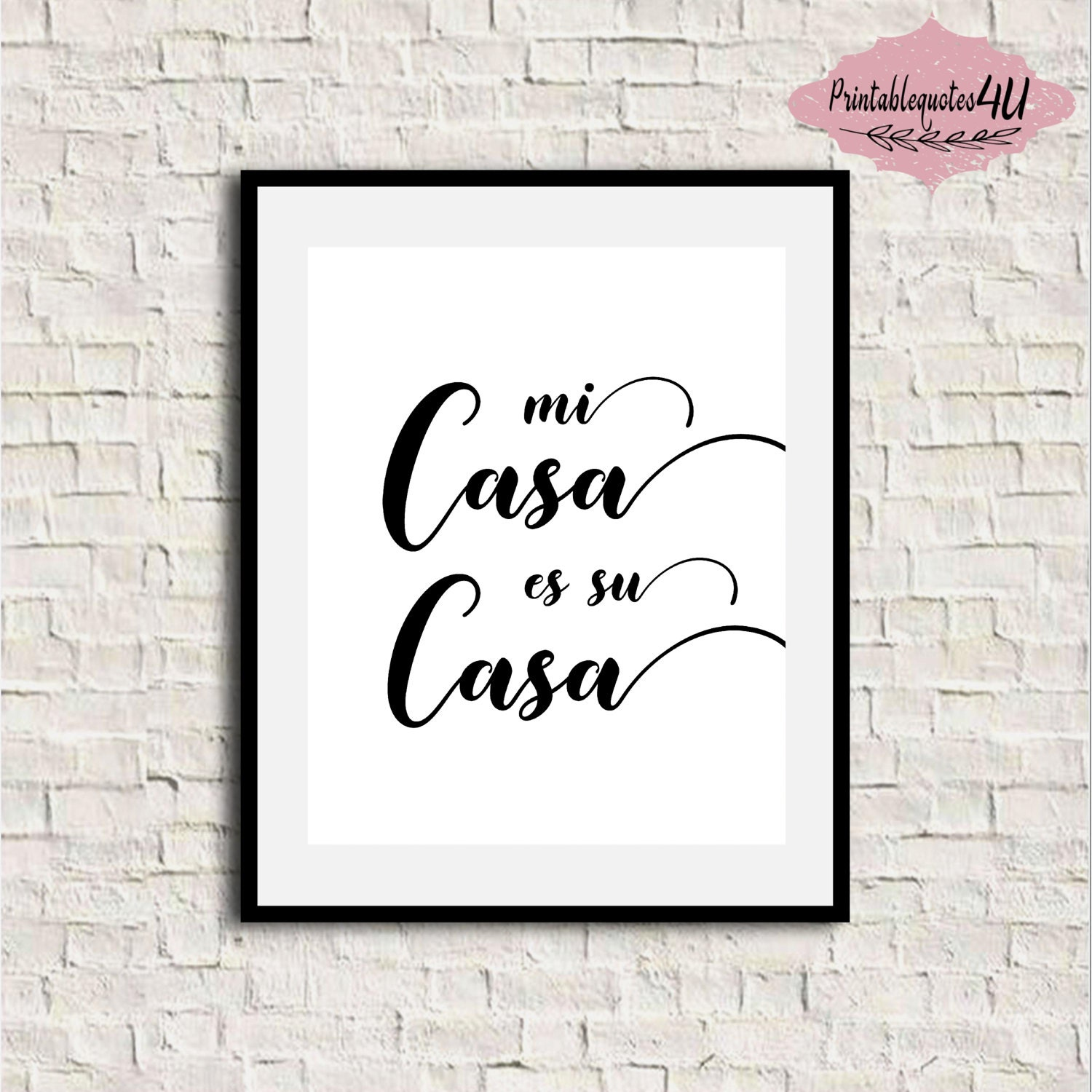 mi casa es su casa printable art spanish quote typography. Black Bedroom Furniture Sets. Home Design Ideas