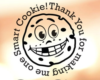 Gift for Teachers Vinyl Decal - Thank You for Making me One Smart Cookie!