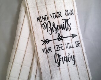 Biscuits and Gravy Funny Kitchen Towel