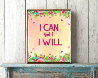 I can and I will art, motivational quote, motivation art, positive art quote, typography art, pink typo art, digital quotes, printable quote