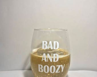 Bad and Boozy Stemless Glass