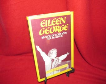 "Signed Copy of ""Eileen George: Beacon of God's Love-Her Teaching"""