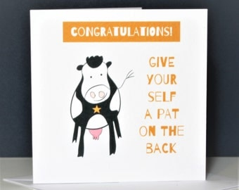 funny congratulations card, pat on the back, cow card, congratulations card, funny cow card, success card, funny well done card