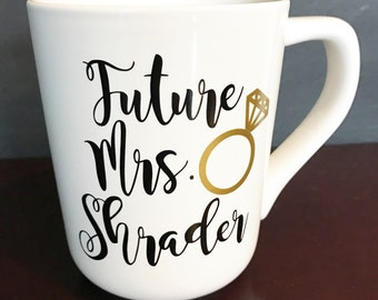 Future Mrs Coffee Mug - Cup, Bridal Gift, Wedding Gift, Bachelorette Gift, Engagement Gift