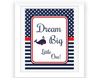 Dream Big Little One - Baby Room Nautical Decorations - Digital Print - Red White Blue - Nautical Party Sign - Baby Shower Decorations