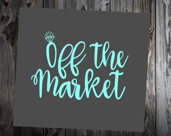 Vinyl Decal- Off the Market- wall decal- car decal