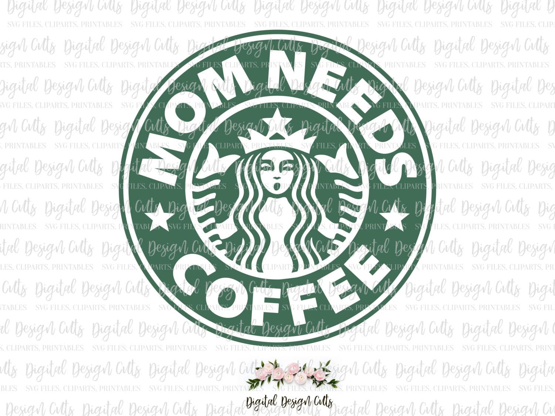 Mom Needs Coffee SVG S...