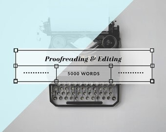 Proofreading and Grammatical Editing - 5000 Words