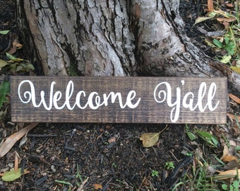 Welcome Y'all rustic wood sign, front porch decor, home decor