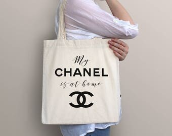 Chanel Tote Bag, Chanel  Cotton Shopping Bag, Chanel Bag ,Chanel  Gift, Funny Tote Bag, Bag, Chanel Wedding, My Chanel is at home bag
