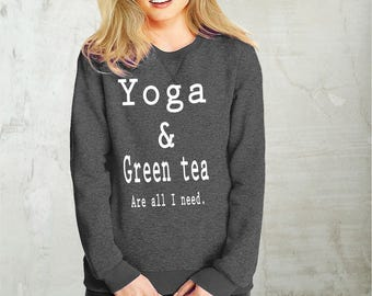 Yoga and green tea- sweatshirt eco cotton blend