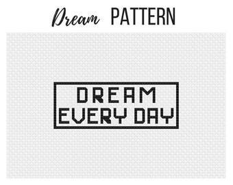 Dream Every Day Pattern - Inspirational Quote