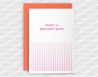 Rude Birthday Cards|Happy Birthday Rude|Fancy a Birthday Bum?Rude Greetings Card|Crude Birthday Card|Sarcasm Cards|Inappropriate Cards