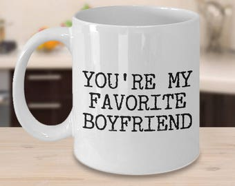 Valentine's Day Gifts - Best Boyfriend Mug - Boyfriend Gifts - Boyfriend Gift Ideas - You're My Favorite Boyfriend Funny Coffee Mug