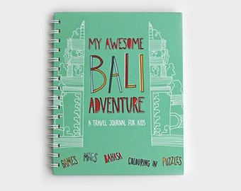 Travel Journal for Kids — My Awesome Bali Adventure! Children's activity book
