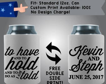To Have And To Hold And To Do As I'm Told Collapsible Fabric Wedding Can Coolers, Cheap Can Coolers,  Wedding Favors (W281)
