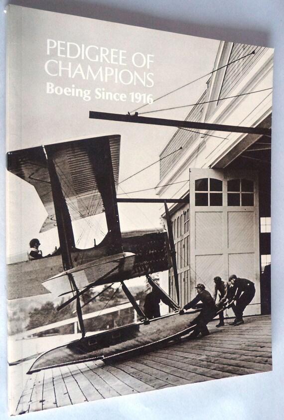 Pedigree of Champions Boeing Since 1916 History of Aviation Aeronautics 1977