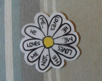 He Loves Me, He Loves Me Not: Flower Sticker
