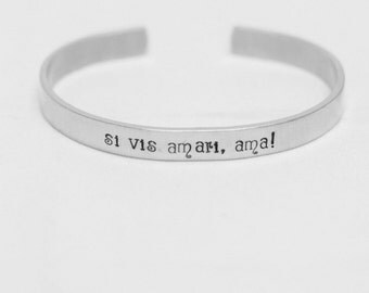 Si Vis Amari Ama / If You Wish To Be Loved Love / Latin Quote Jewelry / Inspirational Jewelry / Inspirational Bracelet / Latin Jewelry