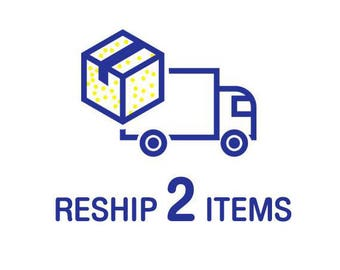 Reship 2 items