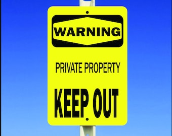 "Warning - Private Property Keep Out 8"" x 12"" Aluminum Metal Sign"
