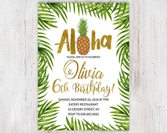 Aloha Invitation,  Pineapple Invitation, Luau Invitation, Hawaiian Birthday Invitation, Luau Birthday Invitation, Luau, Aloha, Any age 102
