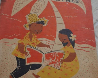 Waikiki Nursery Rhymes Book Hawaiin Versions of Mother Goose 1950's Cute Monica Rogers Illustrated by Este Nowell