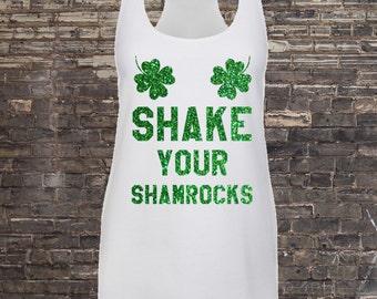 Shake Your Shamrocks st Patricks Day Tank top Tumblr Tee, Four Leaf Clover,Happy St Patricks Day Shirt,Shamrock Shirt,Irish shirt,Party tank