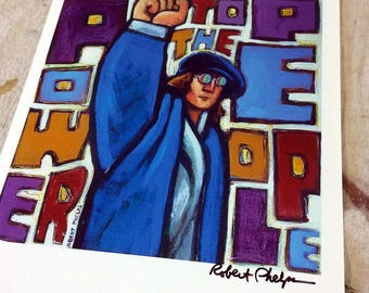 Power To The People John Lennon Art Print by Artist Robert Phelps