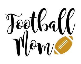 Football Mom Svg, Football Eps, Football Shirt Dxf, Png, Cutting File for Silhouette Cricut Cameo, Instant Download Cut Machine Files
