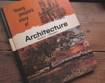 Architecture Book for Children Young People's Story of Architecture Gothic to Modern
