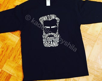Beard shirt, slowly grown with care, for men, bearded guy t shirt, custom t shirts, gifts for him, beards, tattoo shirt, gift ideas for dad