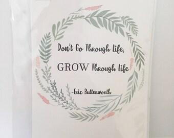 Grow Through Life Print A5