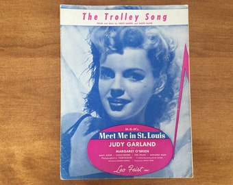 The Trolley Song Sheet Music, Movie Song from Meet Me in St. Louis, Judy Garland 1944 Vintage Sheet Music
