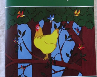 Children's book: the little hen to the plumage of gold