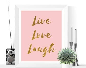 50% OFF Sale - Live Love Laugh Printable | Pink and Gold | Print | Inspirational Quote | Motivational Quote | Typographic Print | Art