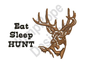 Eat Sleep Hunt - Machine Embroidery Design