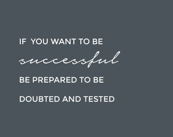 If you want to be successful....