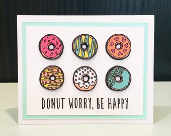 "Blank Notecard w/ Envelope: ""Donut Worry, Be Happy"""