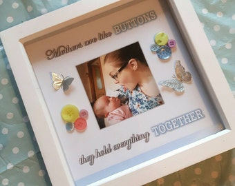 """Personalised """"Mother's are like buttons..."""" 3D button Frame - Perfect for Mother's Day!"""