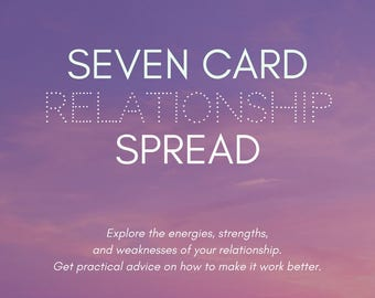 RELATIONSHIP Online Seven Tarot Card Reading with ACTIONABLE to do