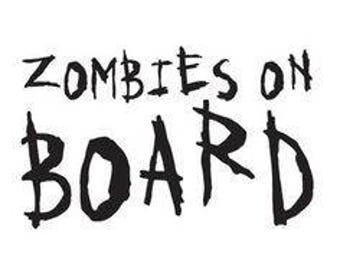 Zombies on Board Horror Vinyl Car Decal Bumper Window Sticker Any Color Multiple Sizes