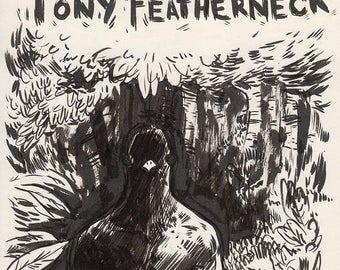 The Incredible Plight of Tony Featherneck - Episode 1 - Prolougue
