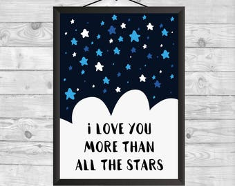 I love you more than all the stars, Baby Wall Art, Nursery Decor, Baby Gift, Nursery Wall Art, Kids Decor, Printable Nursery Art, Printable
