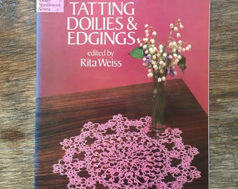 Tatting, Doilies & Edgings - Dover Needlework Series.  Excellent condition.