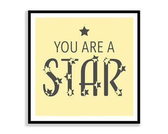 You Are A Star 12X12 Printable Art, Instant Download