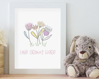 Love Grows Here - Flowers - Print Art - Printable Download