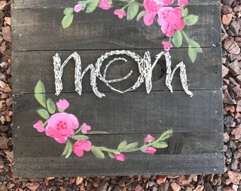 Hanging Mom sign with painted flowers
