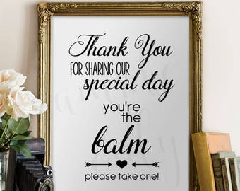 Lip Balm, Sign, Printable, Weddings, Shower, You're the Balm, Please Take One, Chapstick, Favours, Favors, DIY, Digital, Instant, Download