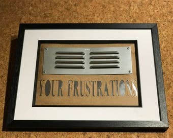 Vent your frustrations